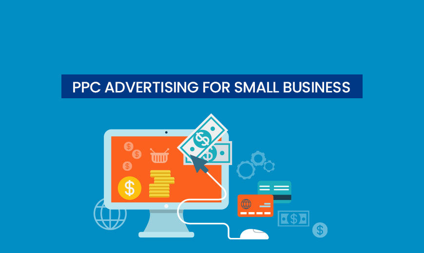PPC Advertising for Small Business